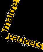 Maître Gadgets